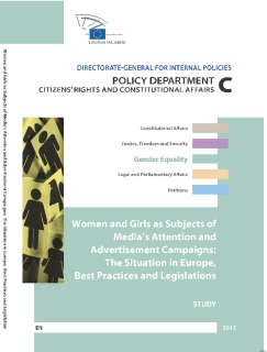 Women and Girls as Subjects of Media's Attention and Advertisement Campaigns: The Situation in Europe, Best Practices and Legislations